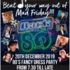 80's Fancy Dress Party on Fri 20th December